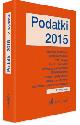 Książka Podatki 2015 Podatkowe Teksty Ustaw Becka Wydanie 2 w ksiegarnia-wrzeszcz.pl