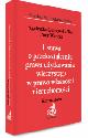 Książka Ustawa o przekształceniu prawa użytkowania wieczystego w prawo własności nieruchomości Komentarz 2016 w ksiegarnia-wrzeszcz.pl