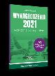 Książka Wynagrodzenia 2021 Rozliczanie płac w praktyce w ksiegarnia-wrzeszcz.pl