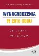 Książka Wynagrodzenia w 2016 roku Zasady rozliczania Ewidencja księgowa Wydanie 10 w ksiegarnia-wrzeszcz.pl